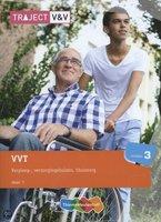 9789006925012 | Traject V&V VVT verpleeg - verzorgingshuizen thuiszorg niv 3 deel 1