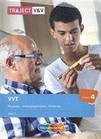 9789006925180 | Traject V&V VVT 1 Verpleeg-, verzorgingshuizen, thuiszorg (niveau 4)