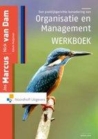 9789001850234   Een praktijkgerichte benadering van organisatie en management werkboek