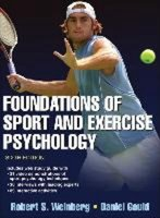 Foundations of Sport and Exercise Psychology | 9781450469814