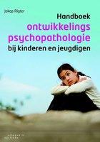 Handboek ontwikkelingspsychopathologie bij kinderen en jeugdigen | 9789046903117