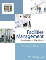 9780470673973 | Facilities Management - the Dynamics of Excellence 3E