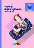 9789006910254    Traject V&V Verzorgende IG - Verpleeg-, verzorgingshuizen, thuiszorg 1 niveau 3 Theorieboek