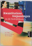 Kwantitatieve toepassingen in de bedrijfskunde / druk 4 / 9789001110017