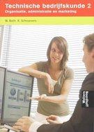 Technische bedrijfskunde 2 / druk 1 / 9789001103217