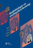 Radiobiologie en stralingsbescherming   9789036814584