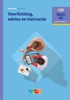 9789006910230 | Traject V&V 16 - Voorlichting, advies en instructie Basisboek niveau 3