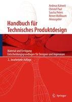 Handbuch Fur Technisches Produktdesign | 9783642026416