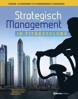 Strategisch management in fitnessclubs | 9789082190410