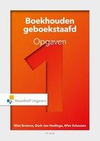 Boekhouden geboekstaafd 1 opgaven | 9789001878450