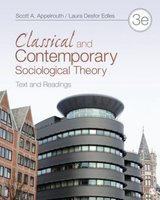 9781452203621  | Classical and Contemporary Sociological Theory