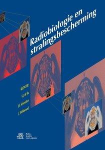 Radiobiologie en stralingsbescherming | 9789036814584