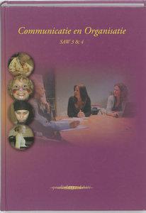 Communicatie en organisatie / SAW 3 en 4 / 9789085241508