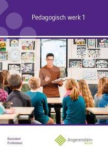 9789037229639 | Angerenstein Welzijn - Pedagogisch Werk 1 Profieldeel Basisdeel